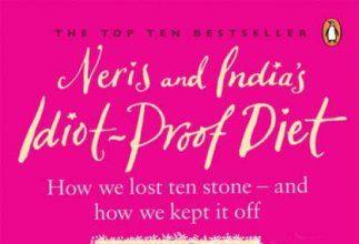 Neris and India's Idiot Proof Diet
