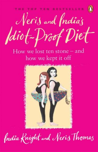 Neris and India's Idiot Proof Diet