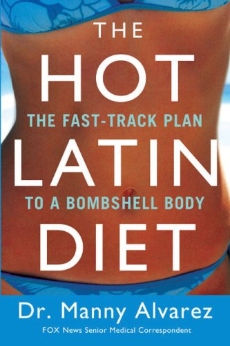 The Hot Latin Diet Plan
