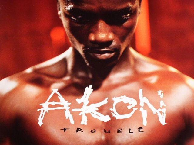 Akon Trouble