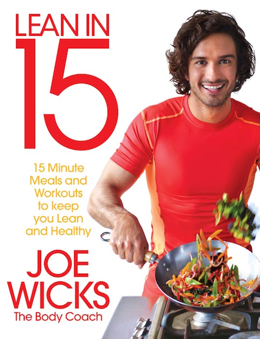 "Joe Wicks has released a book ""Lean in 15: 15 Minute Meals and Workouts to Keep You Lean and Healthy."""